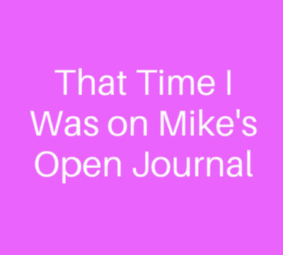 That Time I Was on Mike's Open Journal Podcast