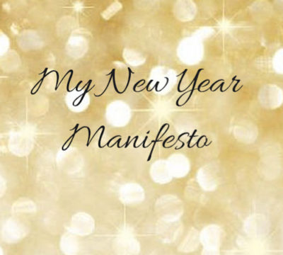 My New Year Manifesto