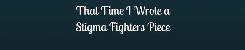 That Time I Wrote a Stigma Fighters Piece